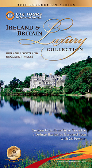 2017 Ireland & Britain Luxury Collection&#13View or Download PDF