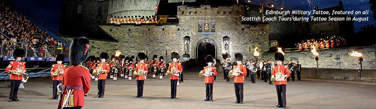 Escorted Coach Tours of Scotland featuring Royal Edinburgh Military Tattoo